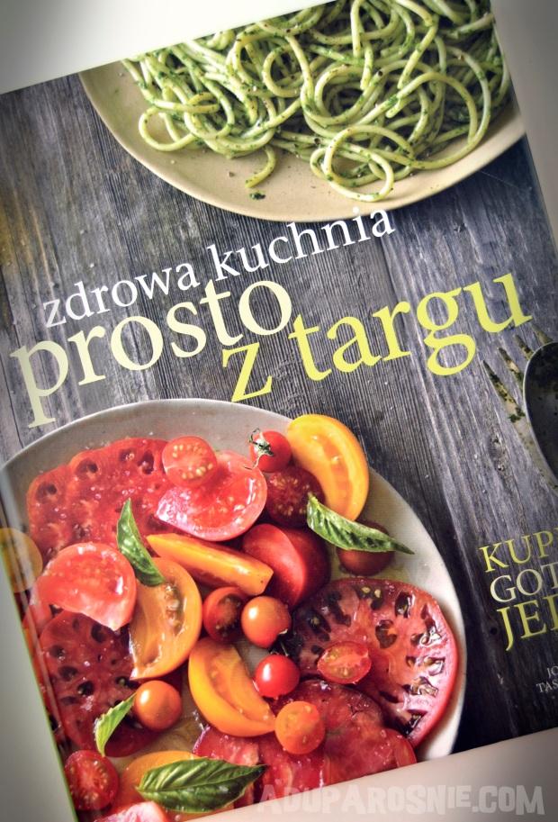 zdrowa kuchnia prosto z targu (1)